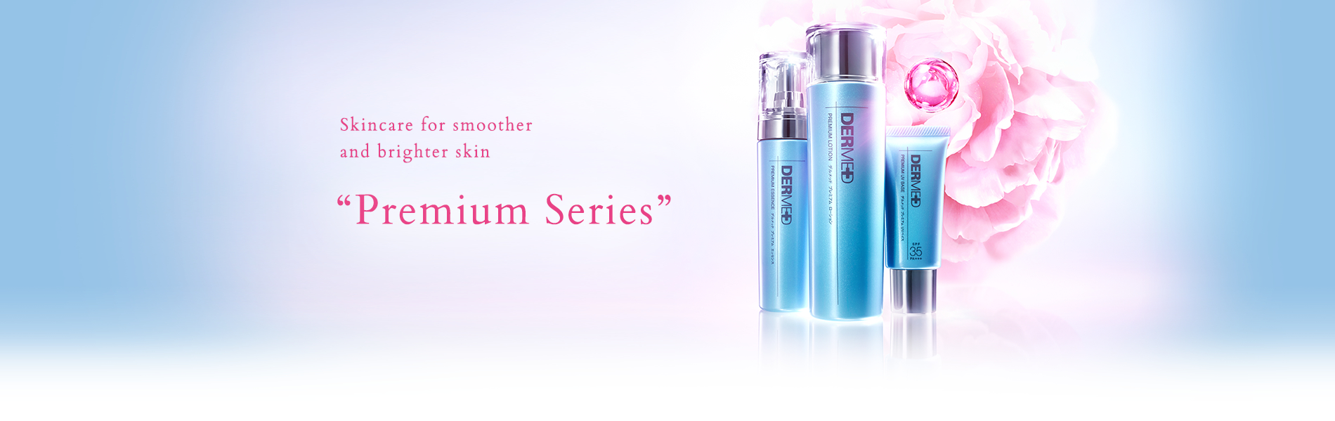 "New Skincare for smoother and brighter skin ""Premium Series"" Relaunch!"