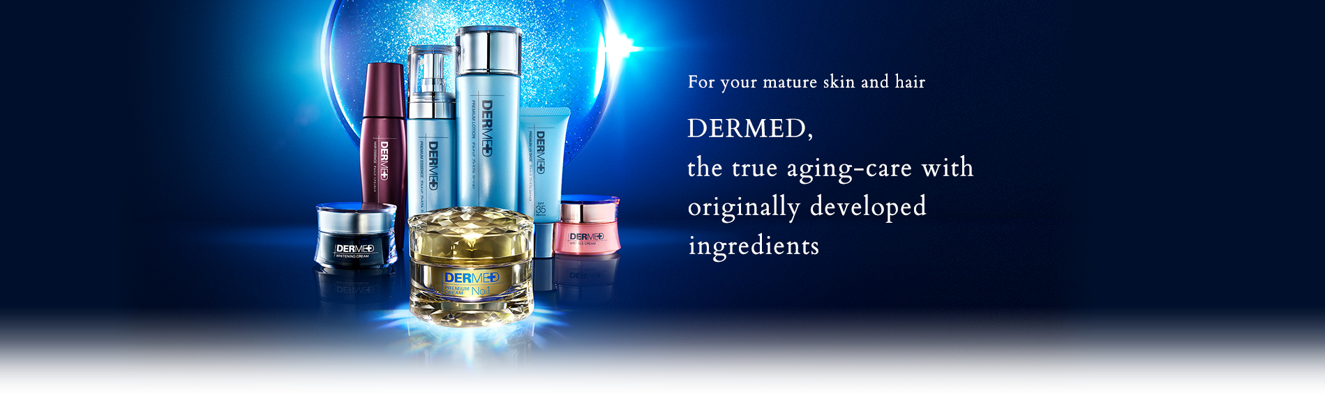 For your mature skin and hair DERMED, the true aging-care with originally developed ingredients