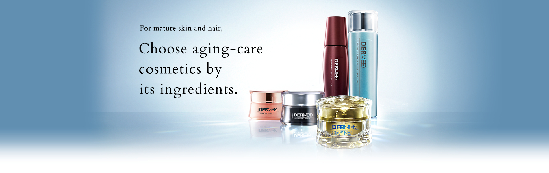 For mature skin and hair, Choose aging-care cosmetics by its ingredients.